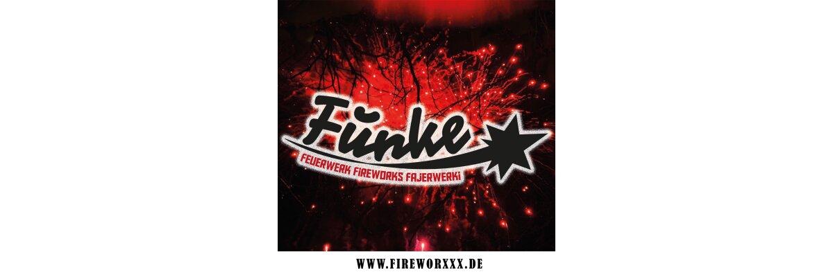 Funke Feuerwerk jetzt auch bei Fireworxxx in Emmerich! - Funke Feuerwerk