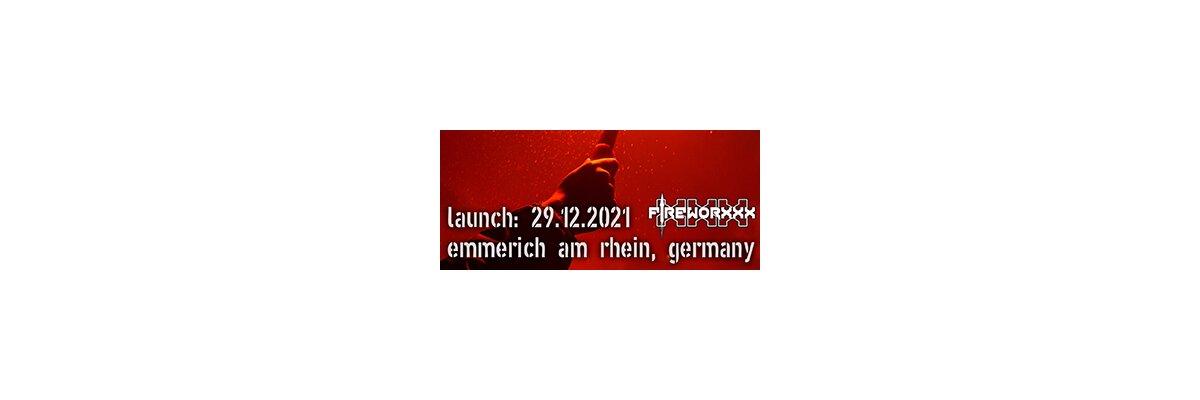 Feuerwerksverkauf in Deutschland 2021 - Fireworxxx - der Feuerwerksverkauf 2021 in Emmerich am Rhein